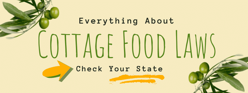 Cottage Food Laws - State By State